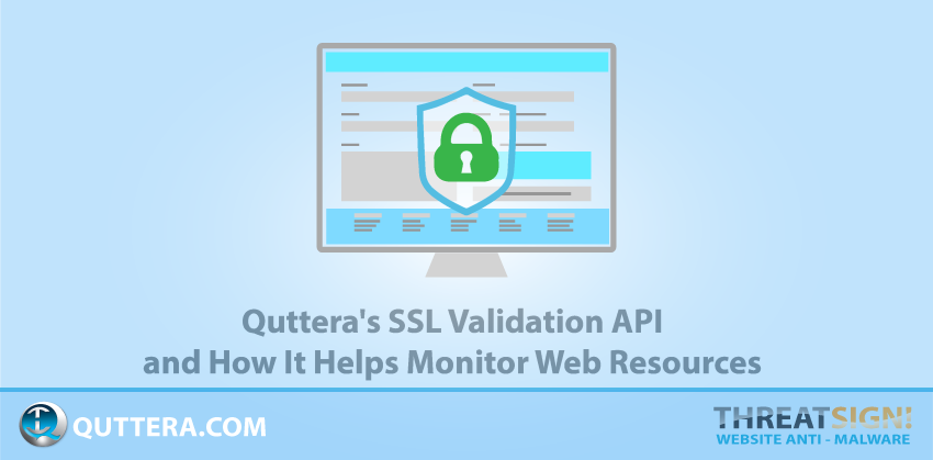 Quttera's SSL Validation API and How It Helps Monitor Web Resources | Quttera blog