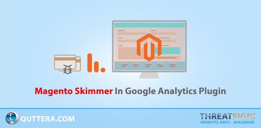 Magento Skimmer in Google Analytics Plugin | Quttera