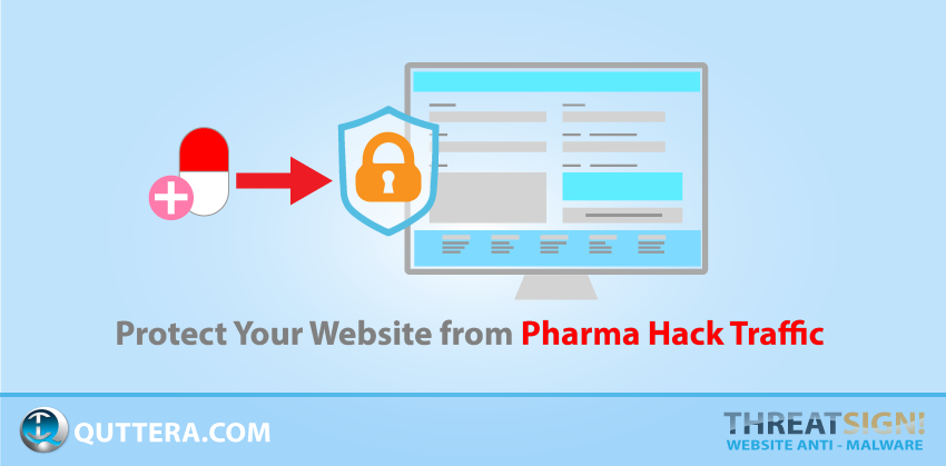 Protect Your Website from Pharma Hack Traffic | Quttera blog