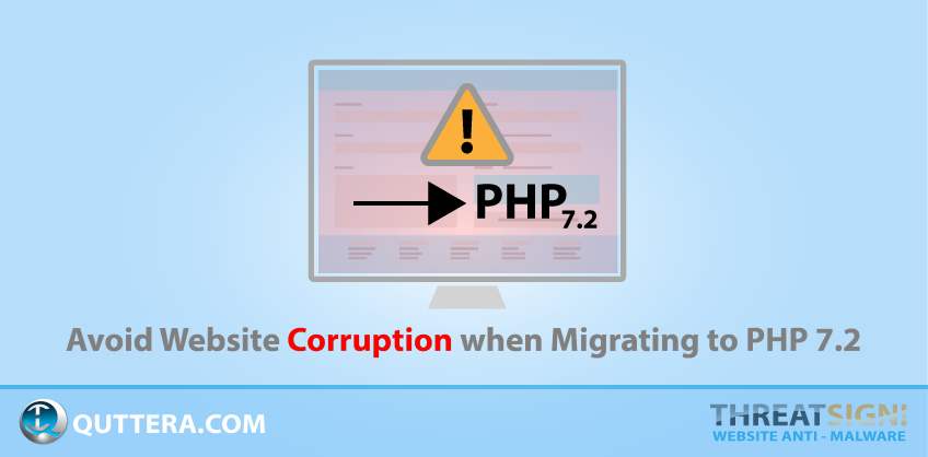 Avoid Website Corruption when Migrating to PHP 7.2 | Quttera blog