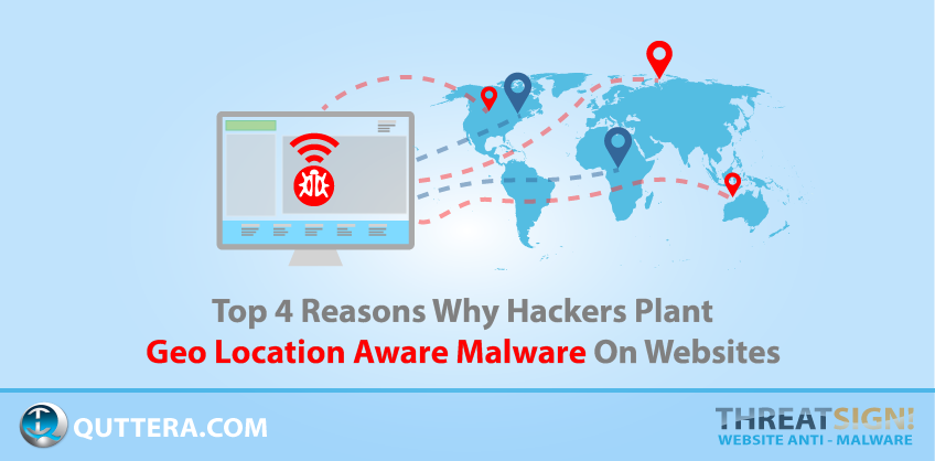 Is There Geolocation Aware Malware On Your Website | Quttera blog