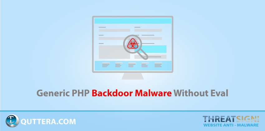 Generic PHP Backdoor Malware Without Eval | Quttera blog