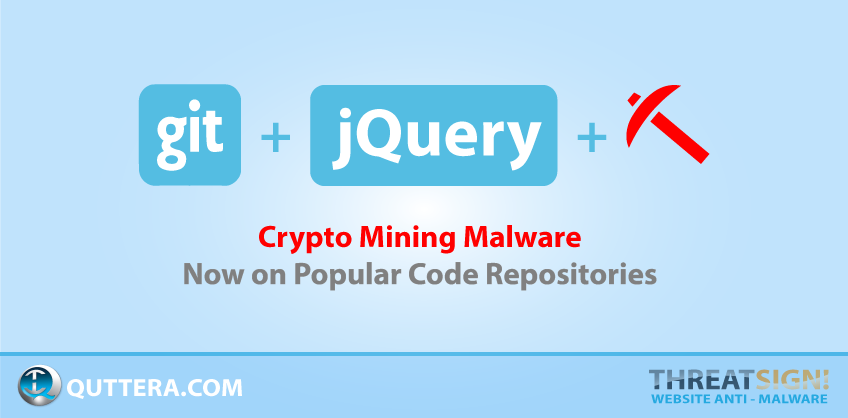 Crypto Mining Malware on Popular Code Repositories | Quttera blog