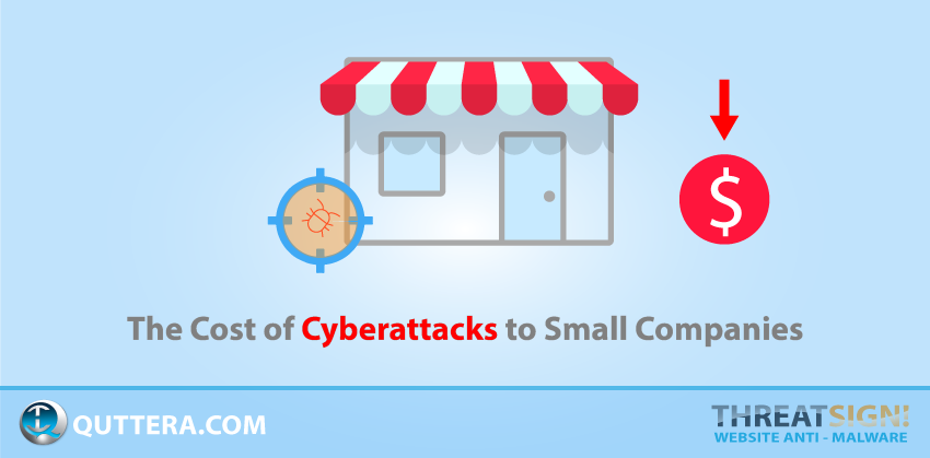 The Cost of Cyberattacks to Small Companies | Quttera blog