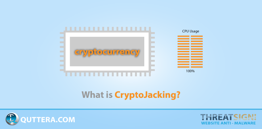 CryptoJacking | Quttera blog