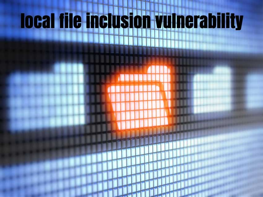 What Is Local File Inclusion Vulnerability? | Quttera blog