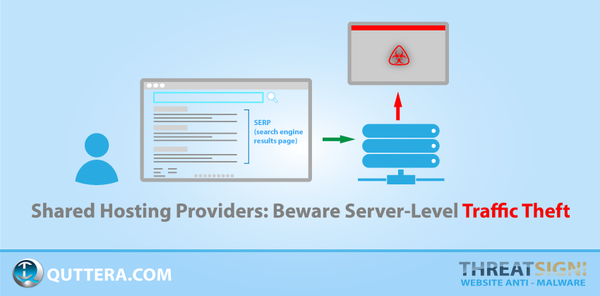 Shared Hosting Providers: Beware Server-Level Traffic Theft | Quttera blog